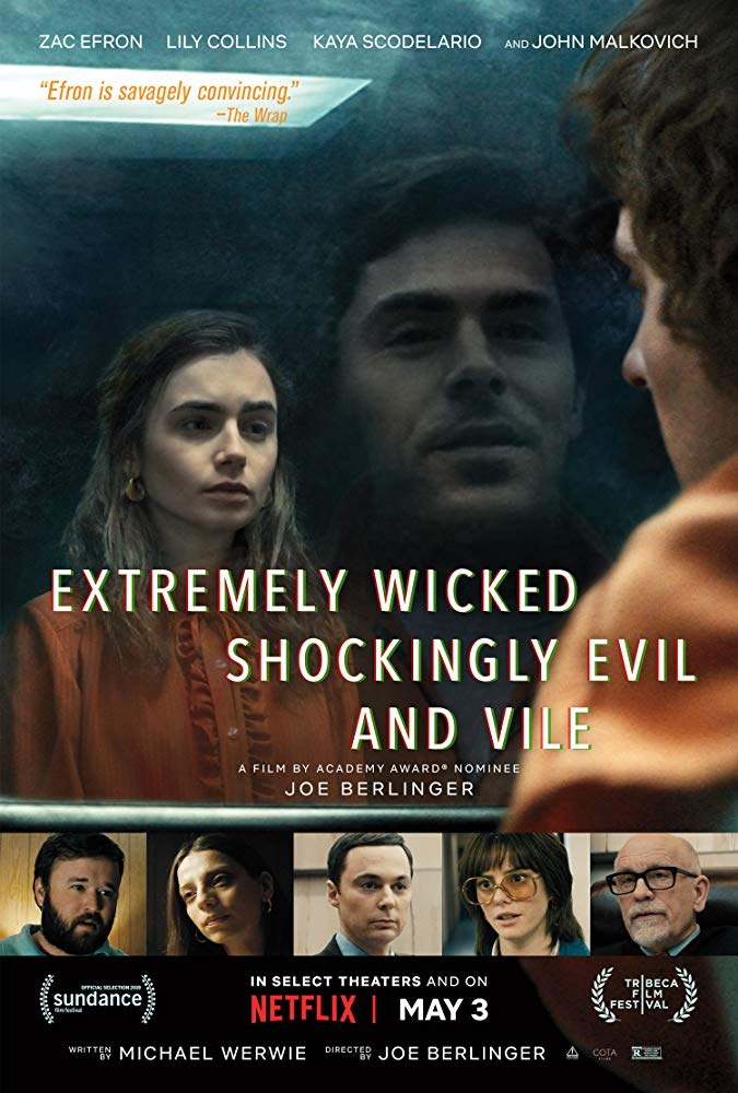 Extremely Wicked, Shockingly Evil and Vile (2019) (2019)